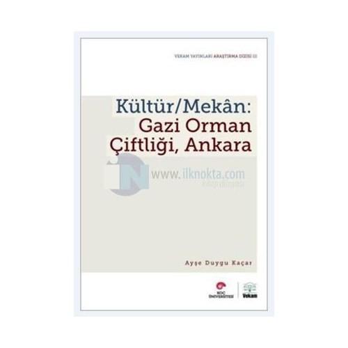 Kültür: Mekan Gazi Orman Çiftliği Ankara