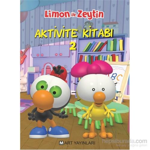 Limon İle Zeytin Aktivite Kitabı 2-Kolektif