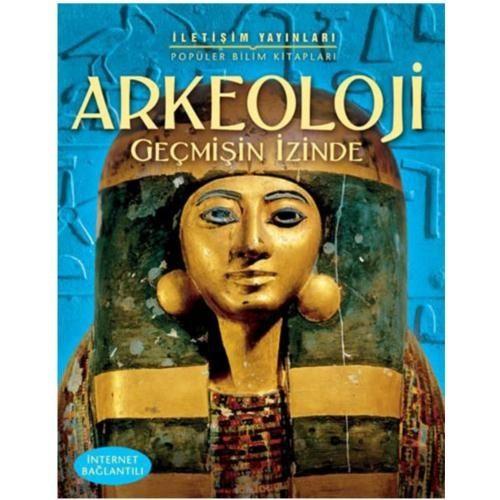 Arkeoloji - Geçmişin İzinde