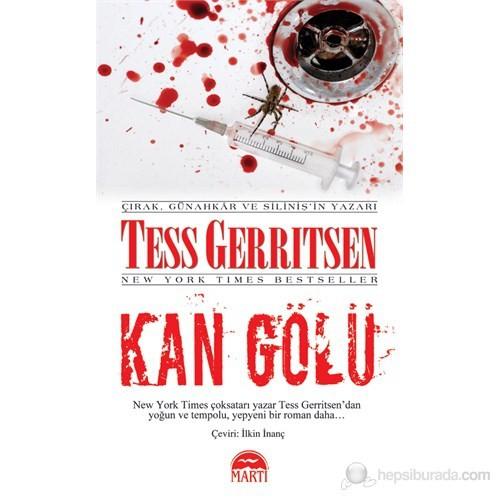 Kan Gölü (Özel Baskı) - Tess Gerritsen