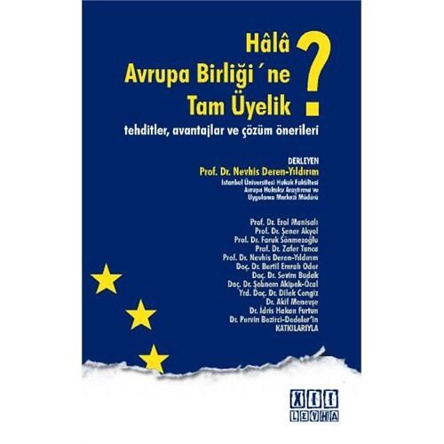 Hala Avrupa Birliği'ne Tam Üyelik?