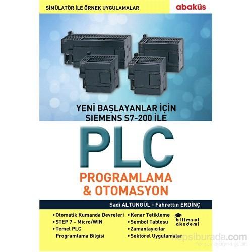 Yeni Başlayanlar İçin Siemens S7-200 ile Plc Programlama & Otomasyon - Sadi Altungül