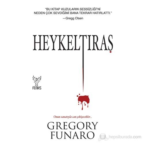 Heykeltıraş - Gregory Funaro