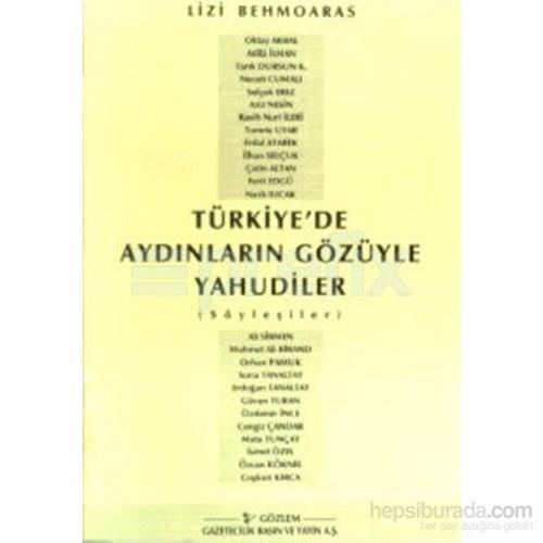 Türkiye'de Aydınların Gözüyle Yahudiler (Söyleşiler)