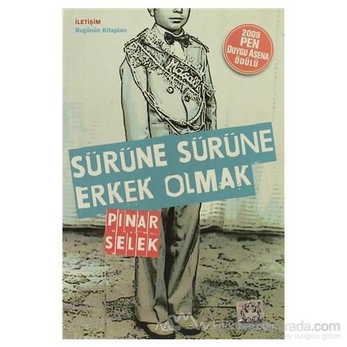 Sürüne Sürüne Erkek Olmak-Pınar Selek