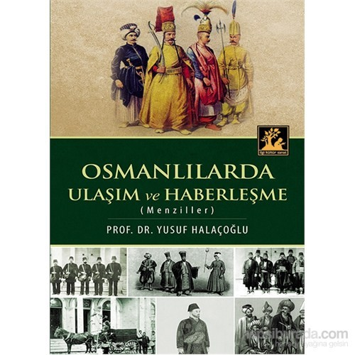 Osmanlılarda Ulaşım Ve Haberleşme