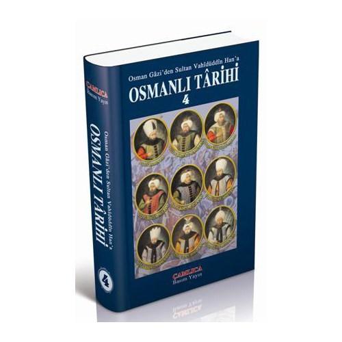 Osmanlı Tarihi - 4 Osman Gazi'den Sultan Vahidüddîn Han'a