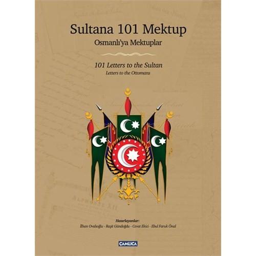 Sultana 101 Mektup - Osmanlı'ya Mektuplar