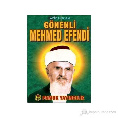 Aziz Hocam Gönenli Mehmed Efendi (Evliya-007)