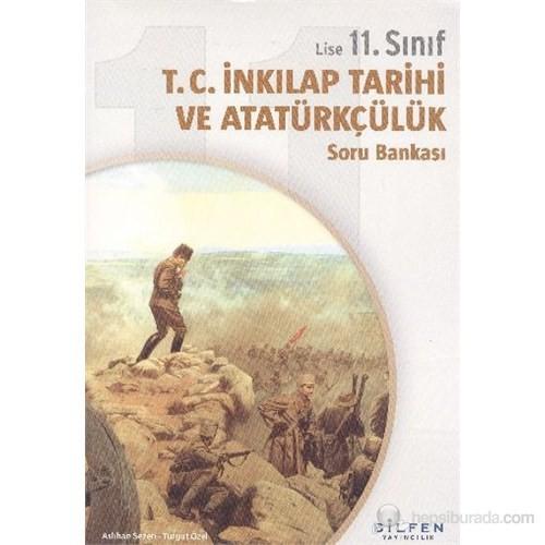 Bilfen 11. Sınıf T.C. İnkılap Tarihi Ve Atatürkçülük Soru Bankası