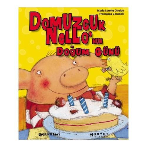 Domuzcuk Nello'nun Doğum Günü