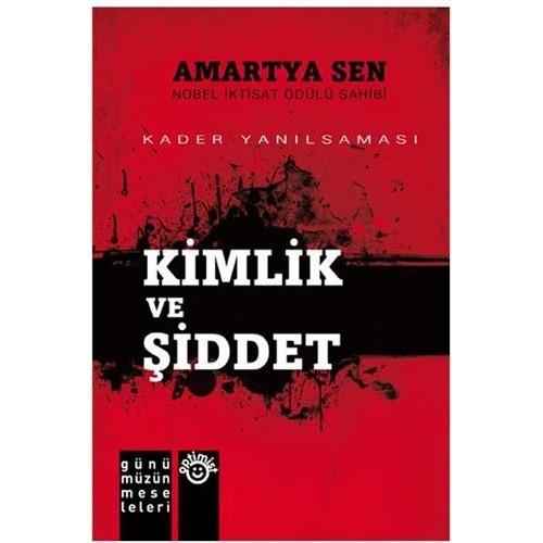 Kimlik Ve Şiddet - Amartya Sen