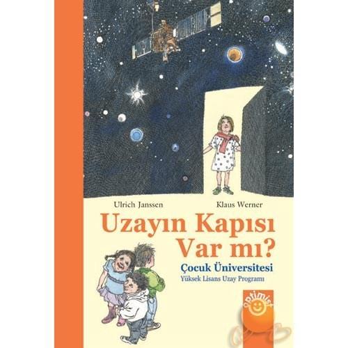 Çocuk Üniversitesi - Uzayın Kapısı Var Mı?