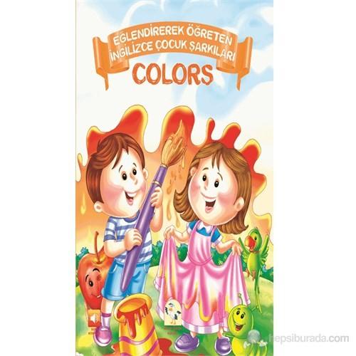 Eğlendirerek Öğreten Çocuk Şarkıları - Colors (Sesli Kitap)-Kolektif