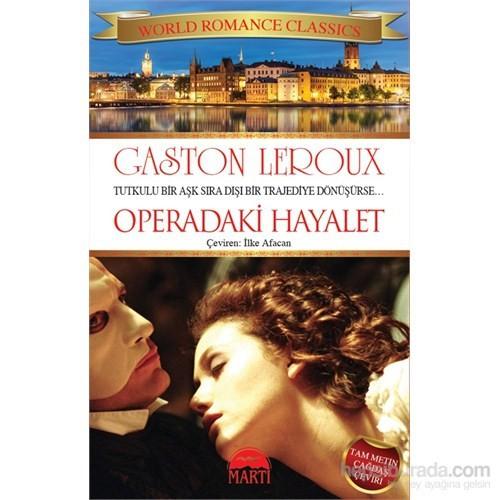 Operadaki Hayalet - Gaston Leroux