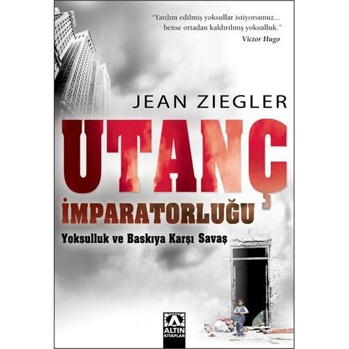 Utanç İmparatorluğu - Jean Ziegler