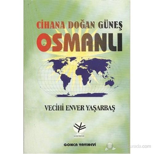 Cihana Doğan Güneş Osmanlı