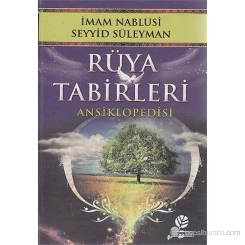 Rüya Tabirleri Ansiklopedisi - İmam Nablusi Seyyid Süleyman