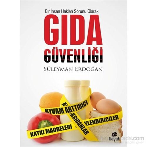 Gıda Güvenliği-Süleyman Erdoğan
