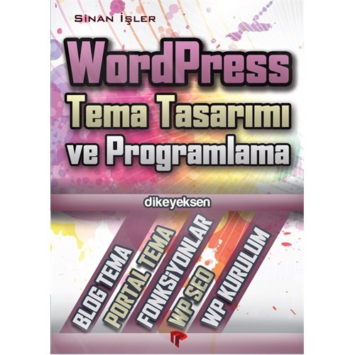 WordPress Tema Tasarımı ve Programlama