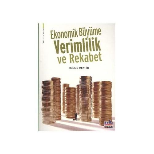 Ekonomik Büyüme Verimlilik ve Rekabet