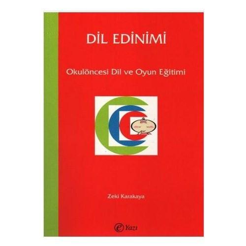Dil Edinimi - Okulöncesi Dil Ve Oyun Eğitimi
