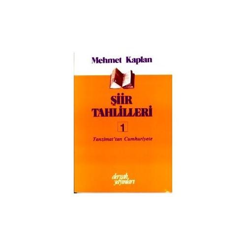 Şiir Tahlilleri 1 Tanzimat'tan Cumhuriyete