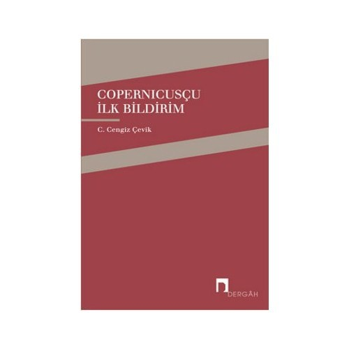 Copernicusçu İlk Bildirim-C. Cengiz Çevik