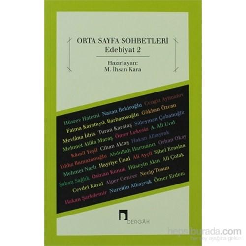 Orta Sayfa Sohbetleri - Edebiyat 2
