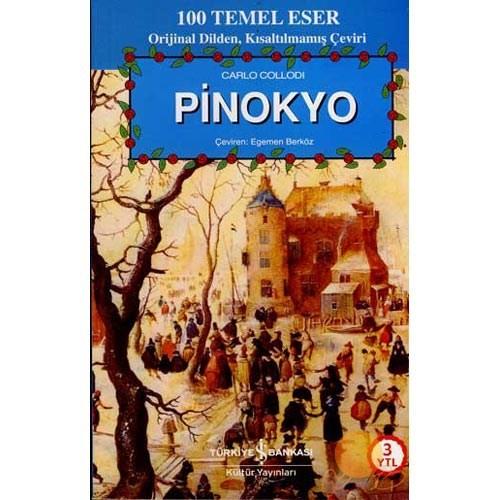 Pinokyo (100 Temel Eser - Ciltsiz)