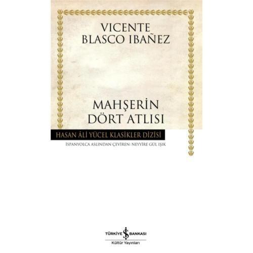 Mahşerin Dört Atlısı - Vicente Blasco Ibanez