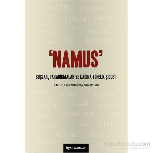 Namus - Suçlar, Paradigmalar Ve Kadına Yönelik Şiddet-Kolektif