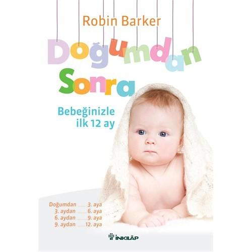 Doğumdan Sonra Bebeğinizle İlk 12 ay - Robin Barker