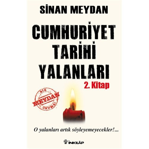 Cumhuriyet Tarihi Yalanları 2. Kitap - Sinan Meydan