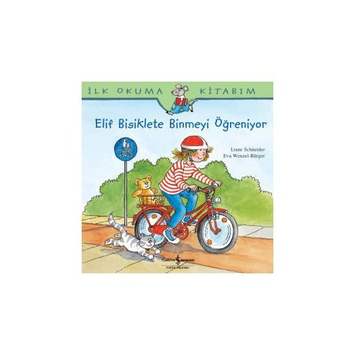 Elif Bisiklete Binmeyi Öğreniyor - Liane Schneider