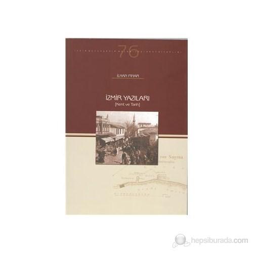 İzmir Yazıları (Kent Ve Tarih)