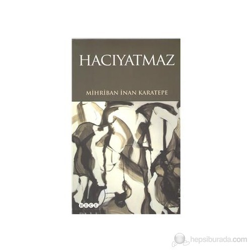 Hacıyatmaz-Mihriban İnan Karatepe