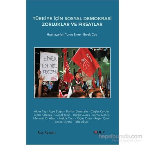 Türkiye İçin Sosyal Demokrasi