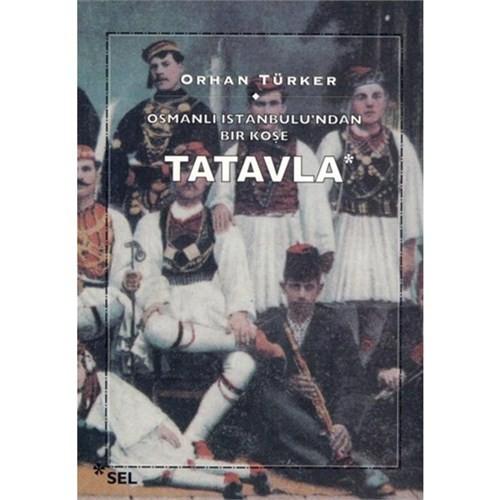 Osmanlı İstanbulu'ndan Bir Köşe-Tatavla