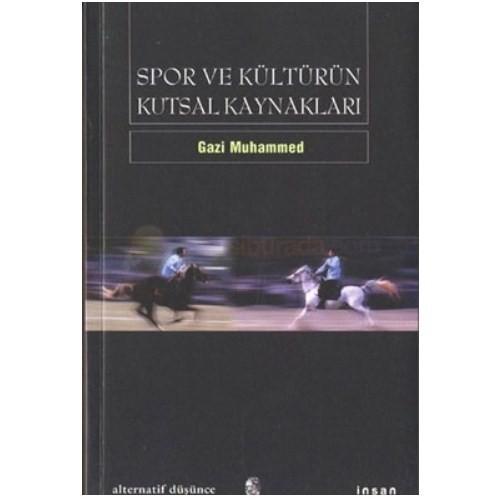 Spor Ve Kültürün Kutsal Kaynakları