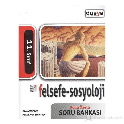 Dosya 11. Sınıf Felsefe-Sosyoloji Konu Özetli Soru Bankası