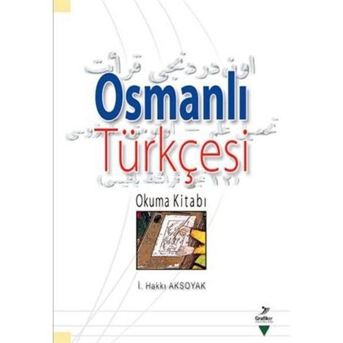 Osmanlı Türkçesi Okuma Kitabı