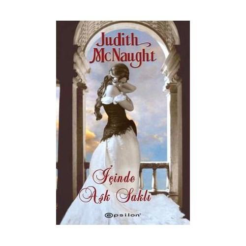İçinde Aşk Saklı - Judith McNaught