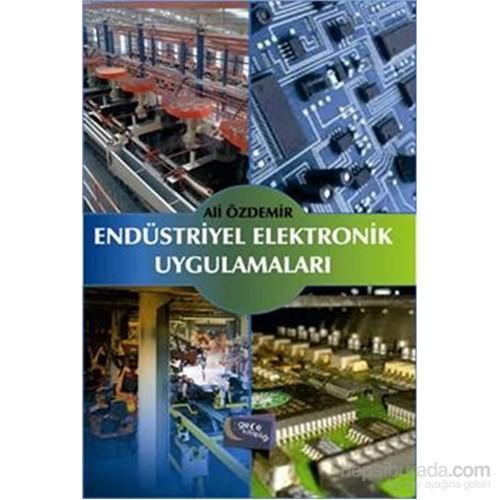 Endüstriyel Elektronik Uygulamaları - Ali Özdemir