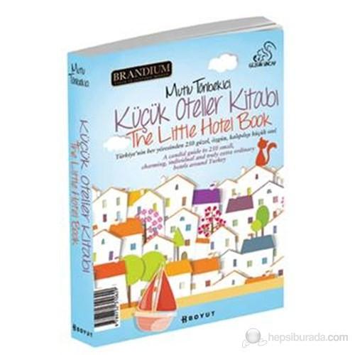 Küçük Oteller Kitabı-The Little Hotel Book 2013