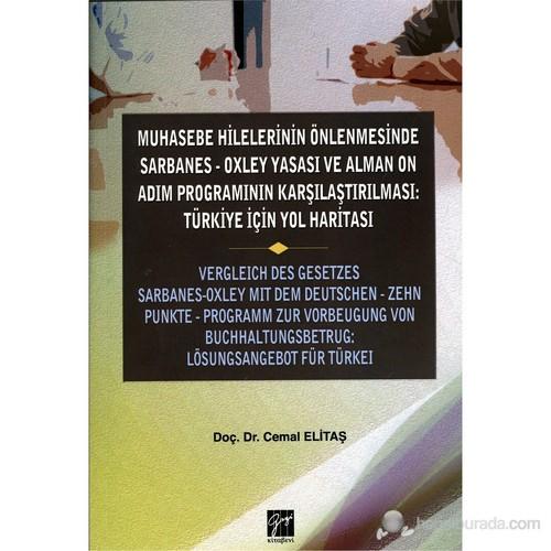 Muhasebe Hilelerinin Önlenmesinde Sarbanes-Oxley Yasası ve Alman On Adım Programının Karşılaştırılma