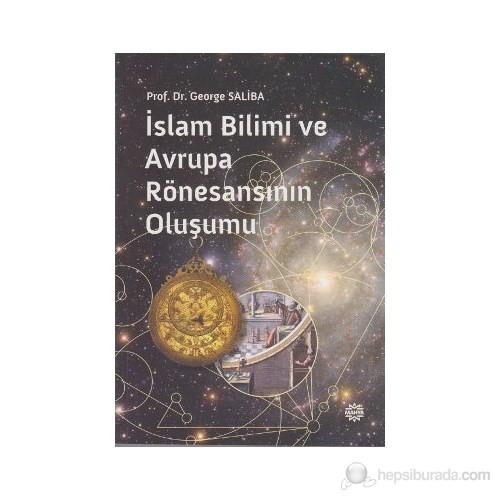 İslam Bilimi ve Avrupa Rönesansının Oluşumu