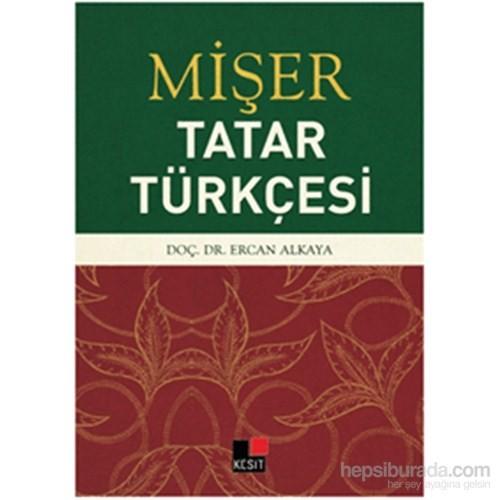 Mişer Tatar Türkçesi-Ercan Alkaya