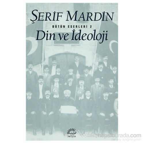 Din Ve İdeoloji - Şerif Mardin