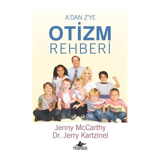 A'dan Z'ye Otizm Rehberi - Jenny McCarthy